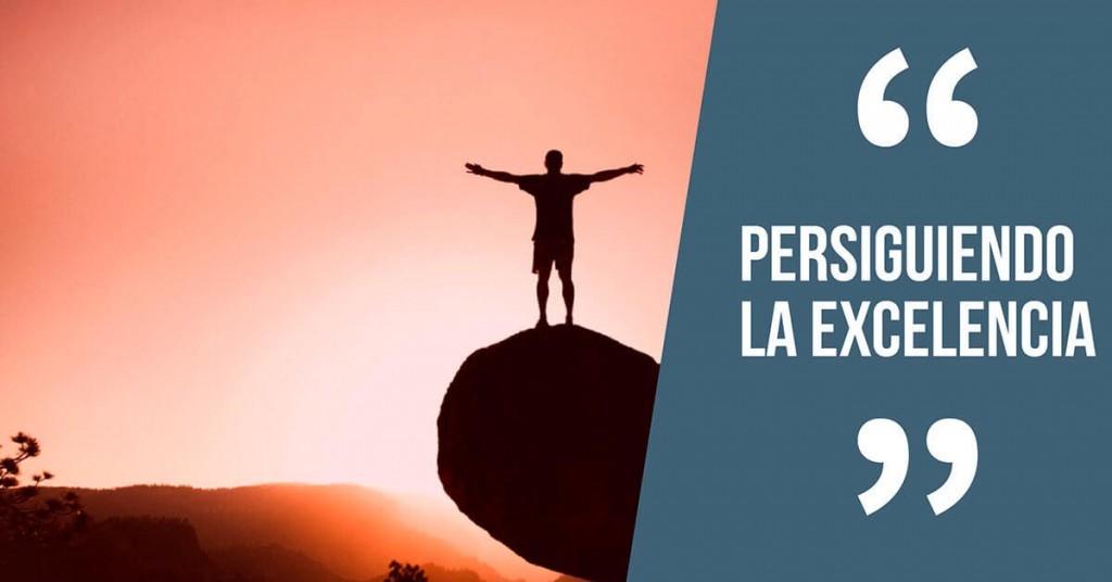 Persiguiendo la excelencia